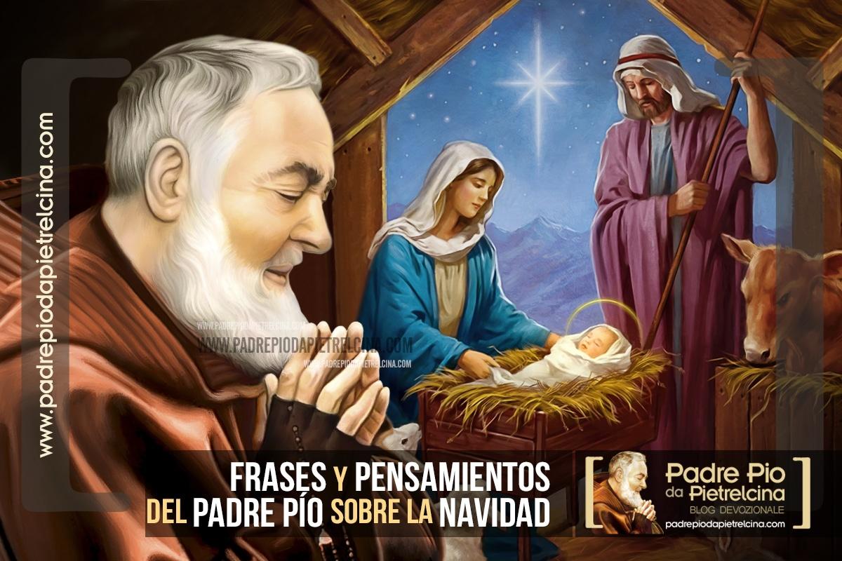 Frases y Pensamientos del Padre Pío sobre la Navidad