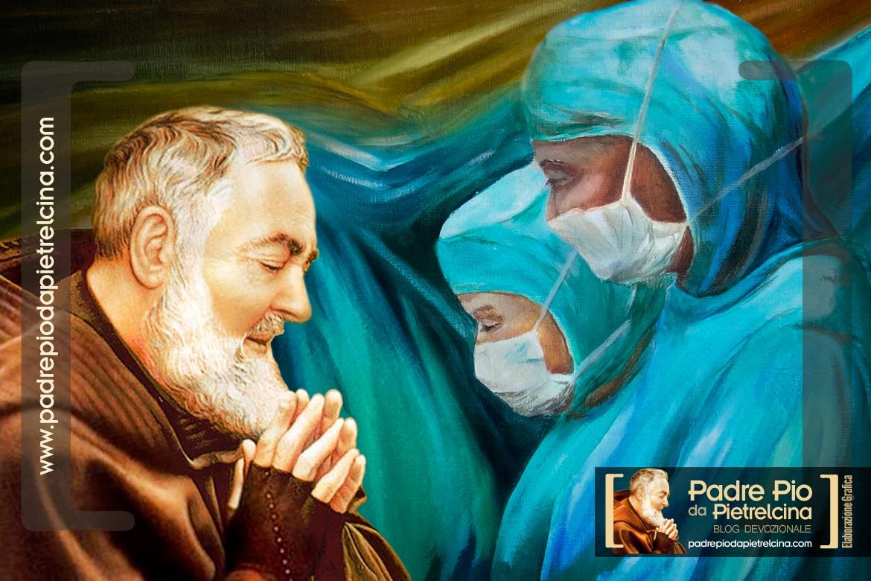 Oraciónal Padre Pío por los Médicos y Enfermeros contra el Coronavirus