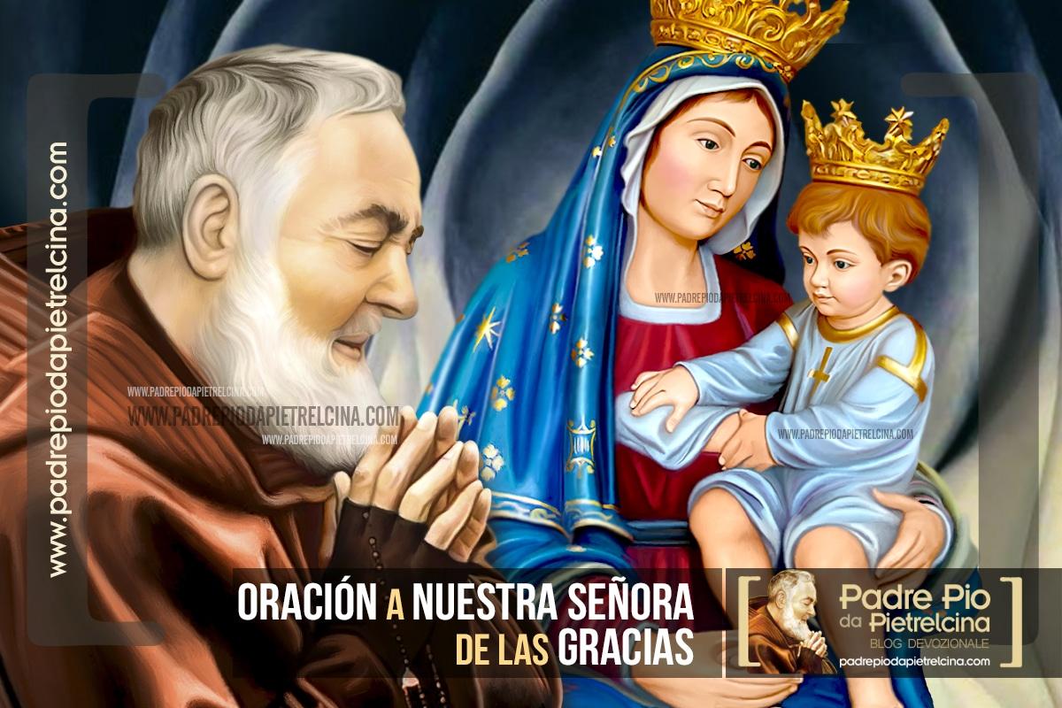 Oración del Padre Pío a Nuestra Señora de las Gracias