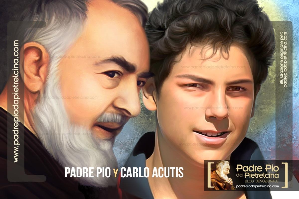 Padre Pío Carlo Acutis devocion Ángeles Consejos espiritual del Carlo Acutis