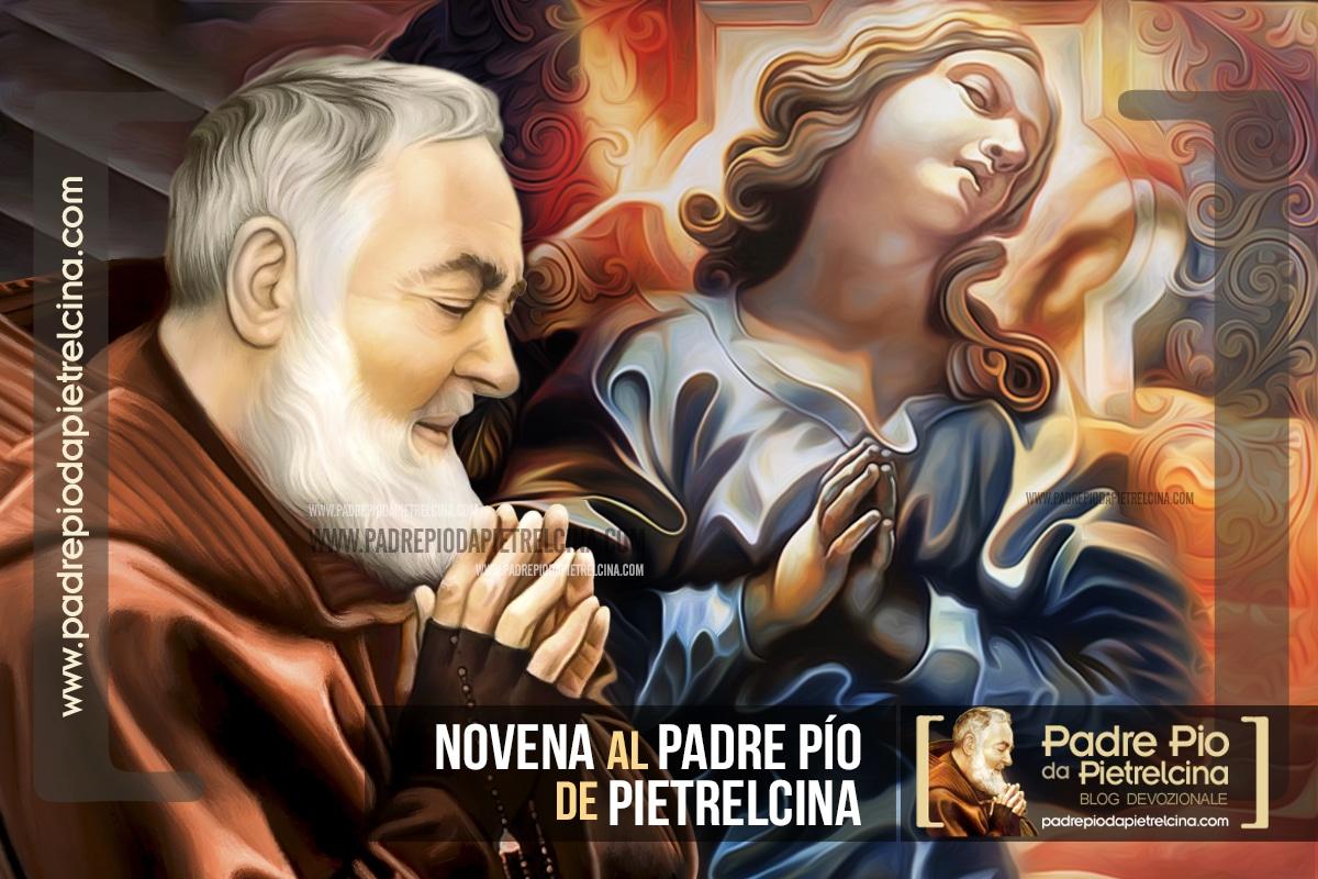 Novena a San Padre Pío de Pietrelcina - Oración Novena al Padre Pío