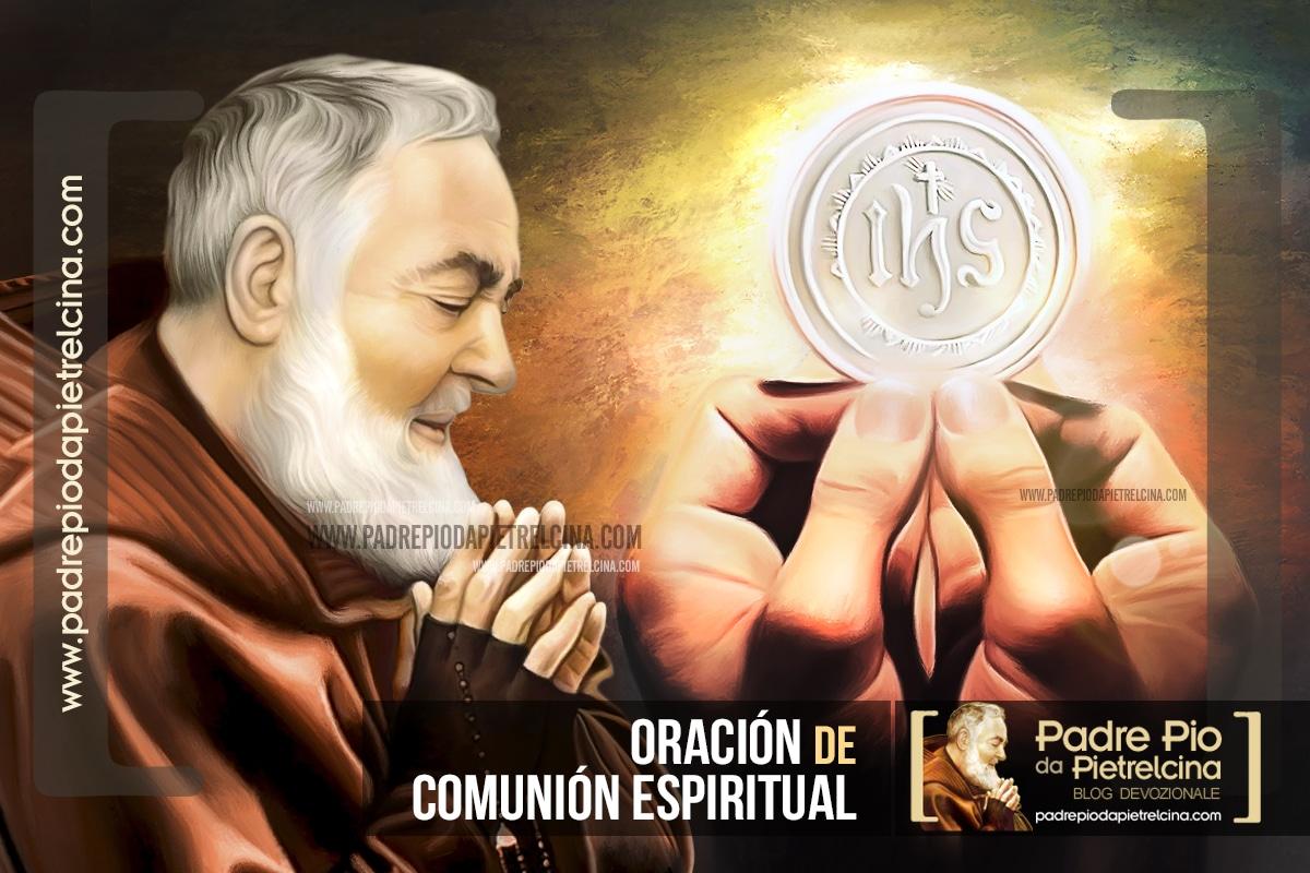 Oración de Comunión Espiritual del Padre Pío