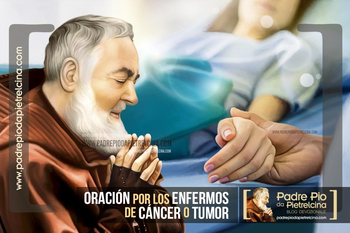 Oración al Padre Pío por las personas con Cáncer o Tumor
