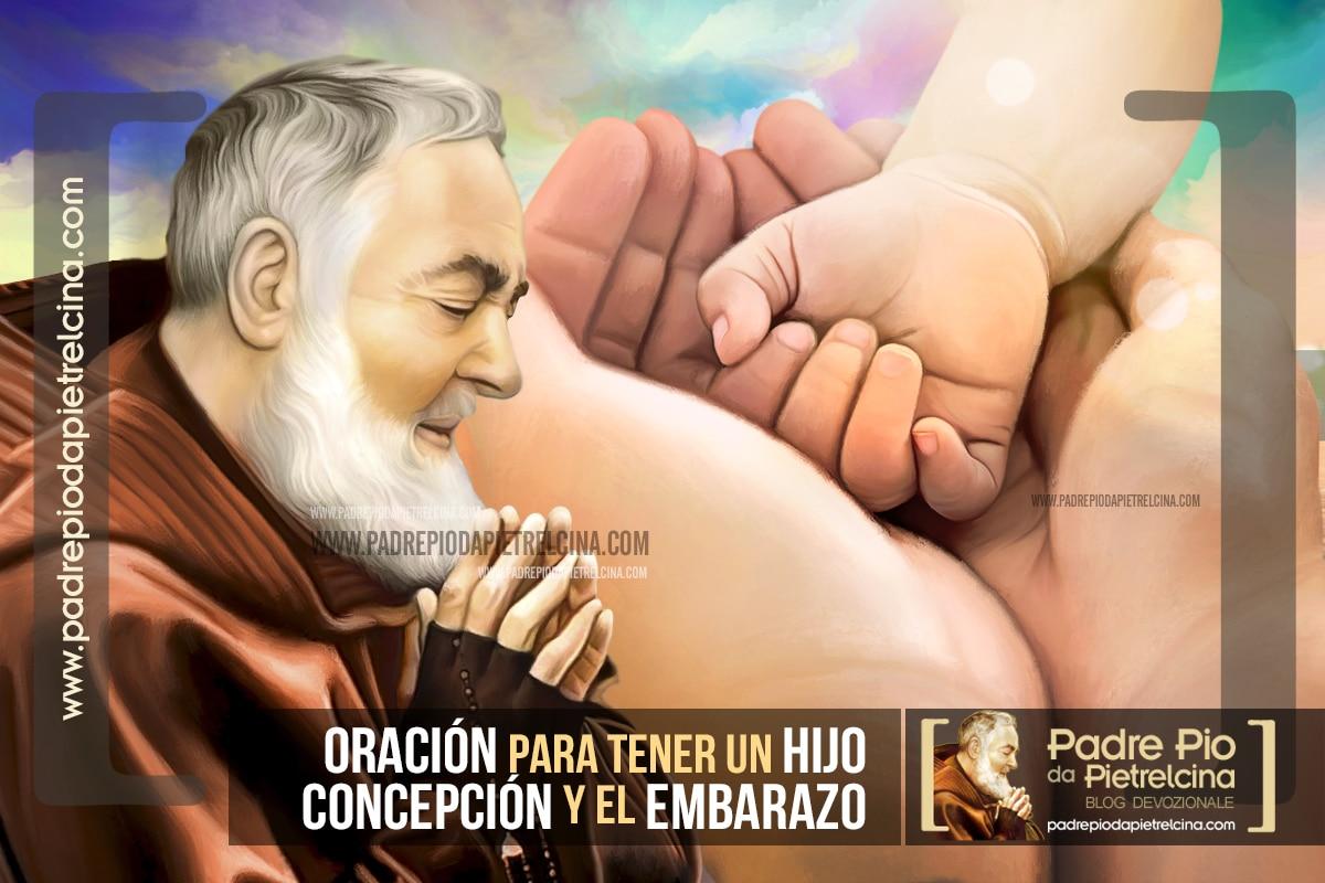 Oración al Padre Pío para Concebir un Bebé y quedar embarazada