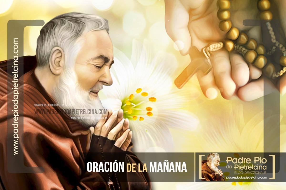 Oración de la Mañana al Padre Pío para empezar bien el día