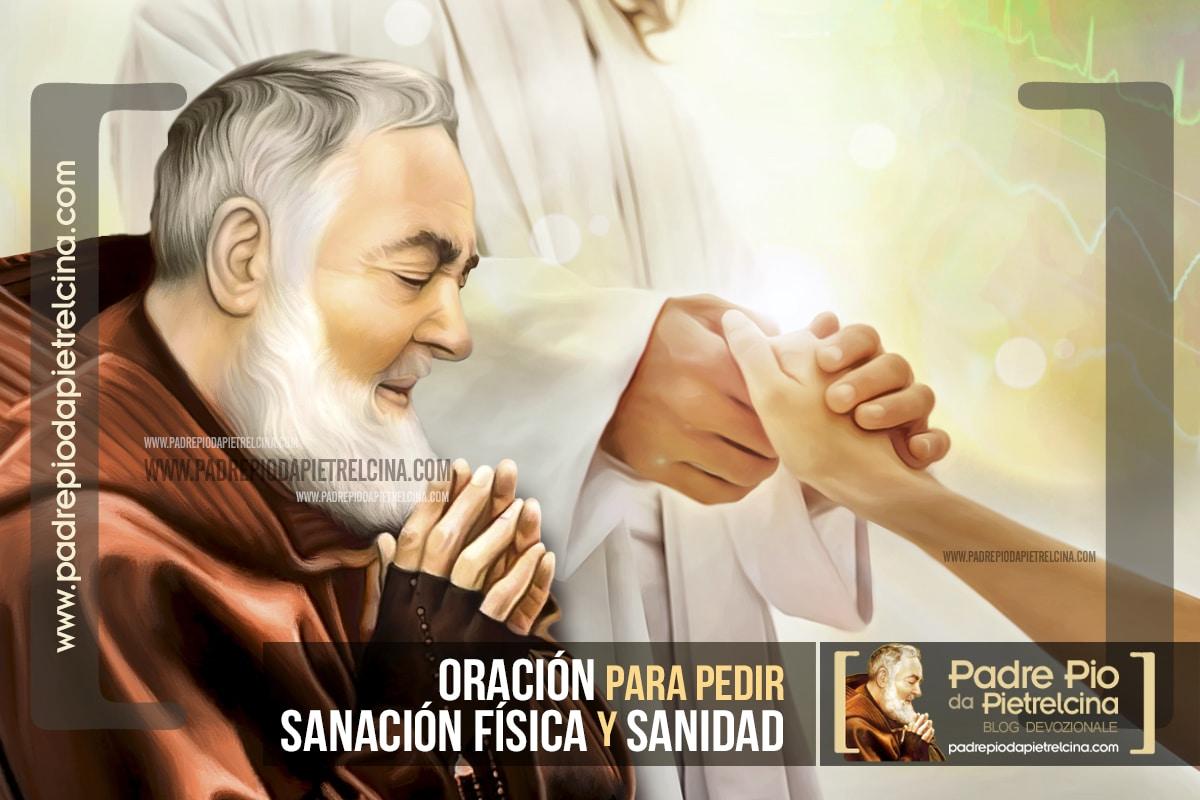 Oración por la sanación física y sanidad al Padre Pio