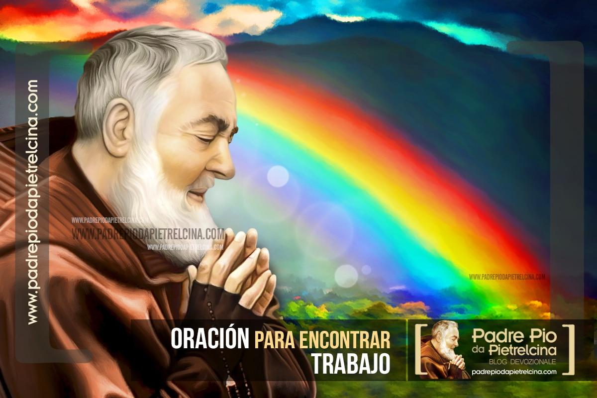 Oración para encontrar Trabajo   Oración a Padre Pío por un empleo