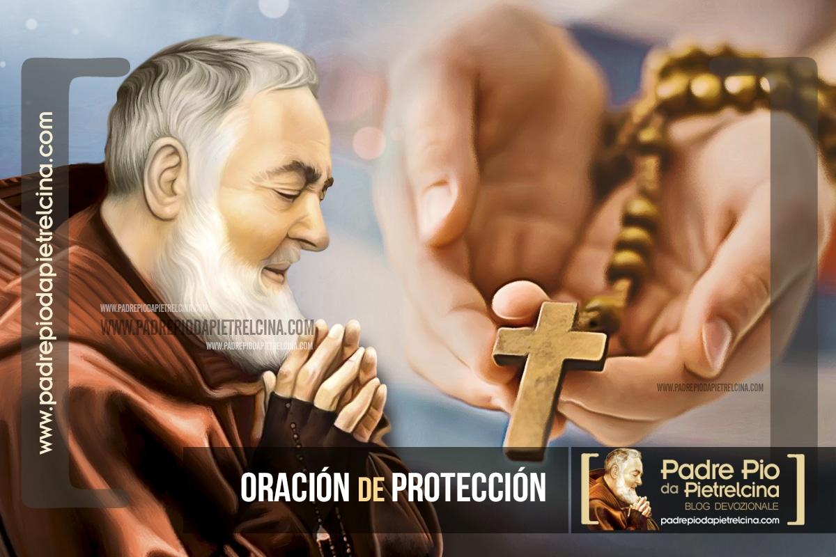 Oración al Padre Pío para pedir Protección frente a todo mal