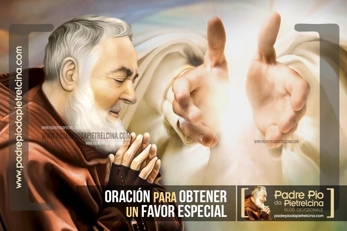 Oración al Padre Pío para pedir y obtener un Favor Especial