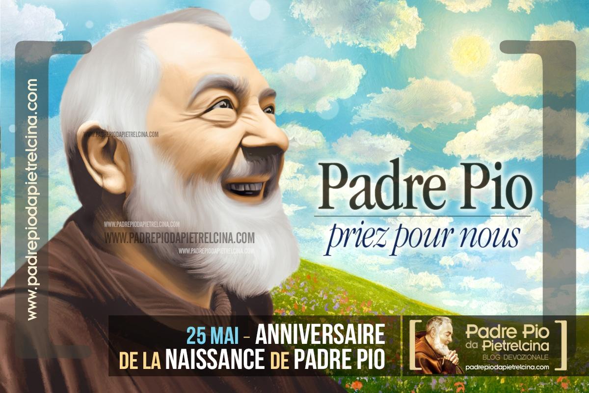 Anniversaire de la Naissance de Padre Pio | 25 Mai