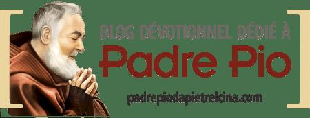 Padre Pio de Pietrelcina | Blog Dévotionnnel Dédié à Padre Pio