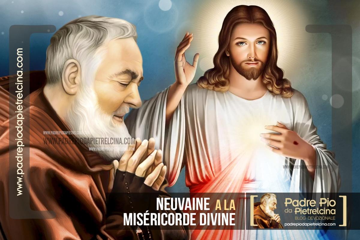 Neuvaine à la Miséricorde Divine Padre Pio Source inépuisable de la Grâce
