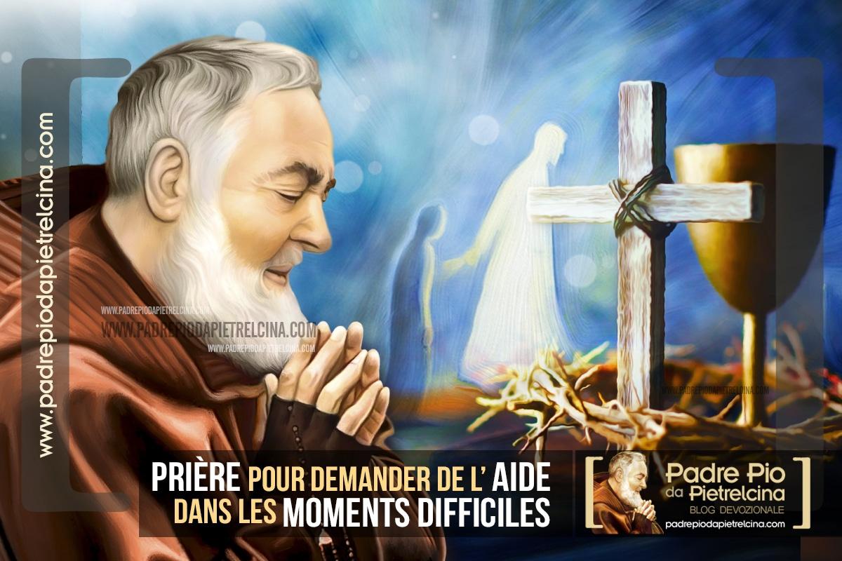 Prière pour Surmonter les Moments Difficile à Padre Pio