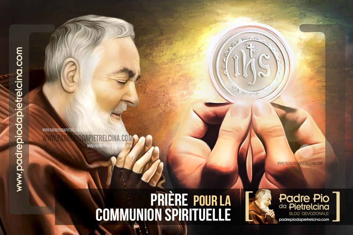 Prière pour la Communion Spirituelle de Padre Pio