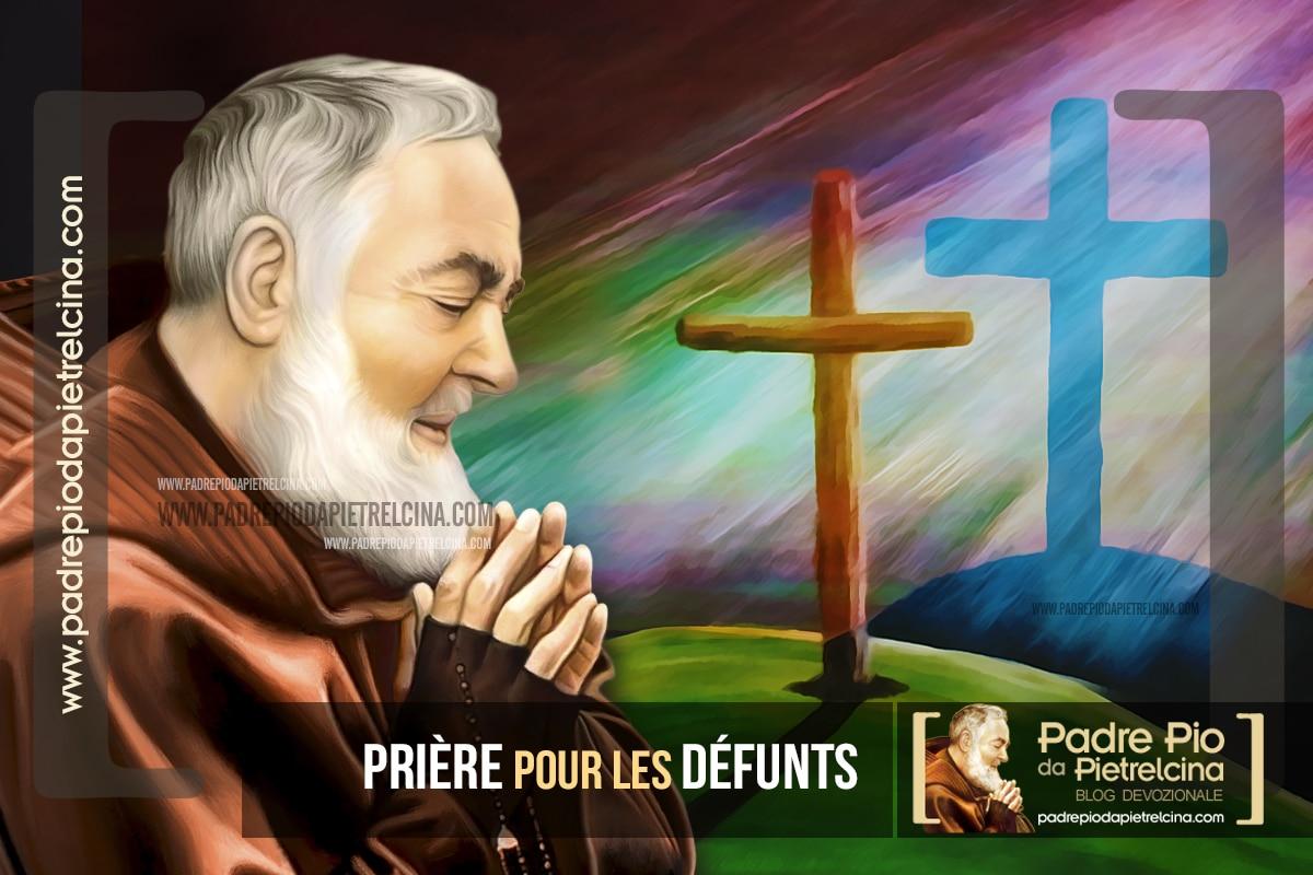 Prière pour les Défunts à Padre Pio