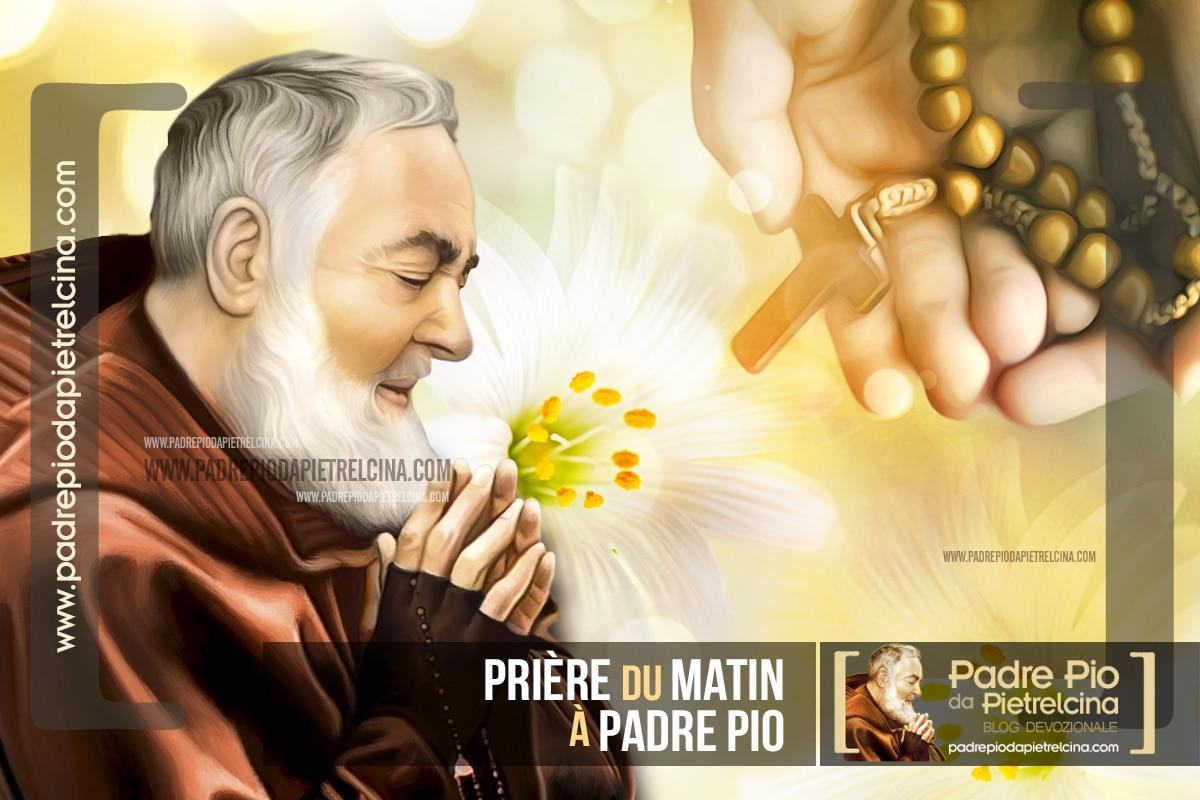 Prière du Matin et du Réveil à Père Pio pour bien commencer la journée