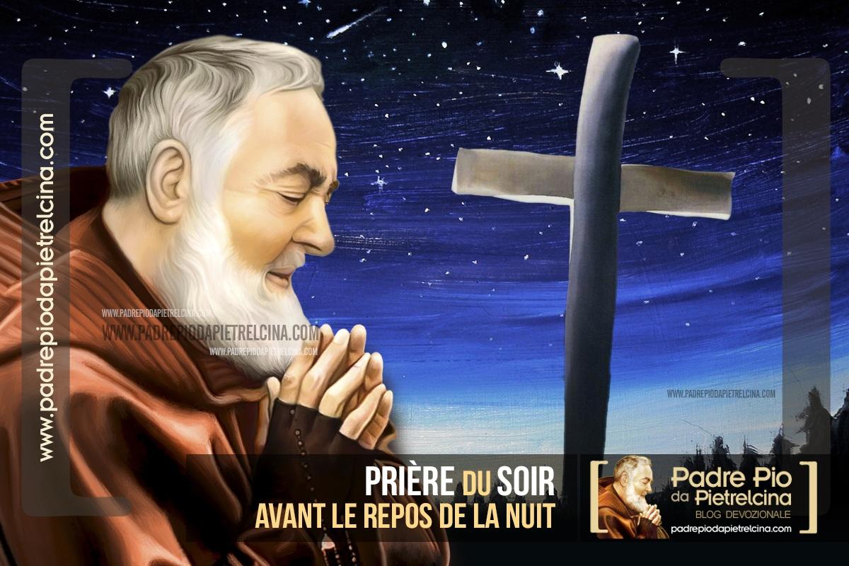 Prière du Soir à Padre Pio | Prière avant le repos de la nuit