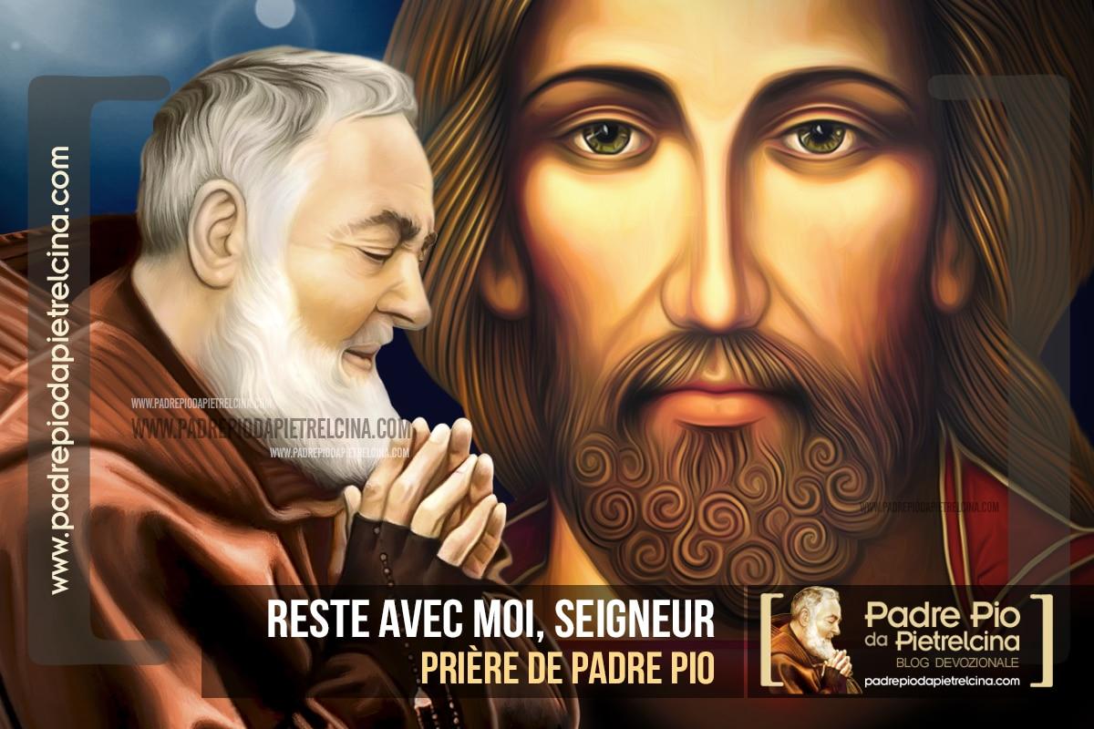 Reste avec moi, Seigneur Jésus | La prière de Padre Pio