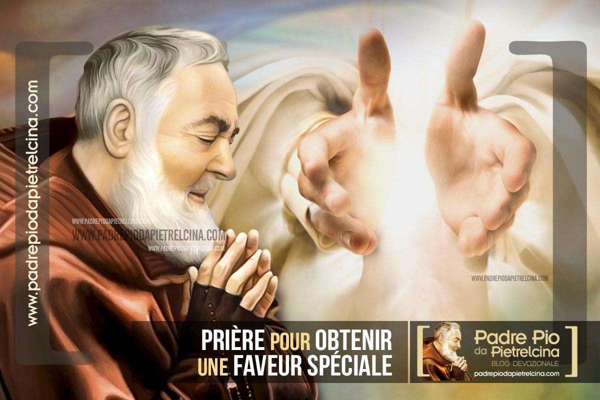 Prière à Padre Pio pour obtenir une Faveur Spéciale