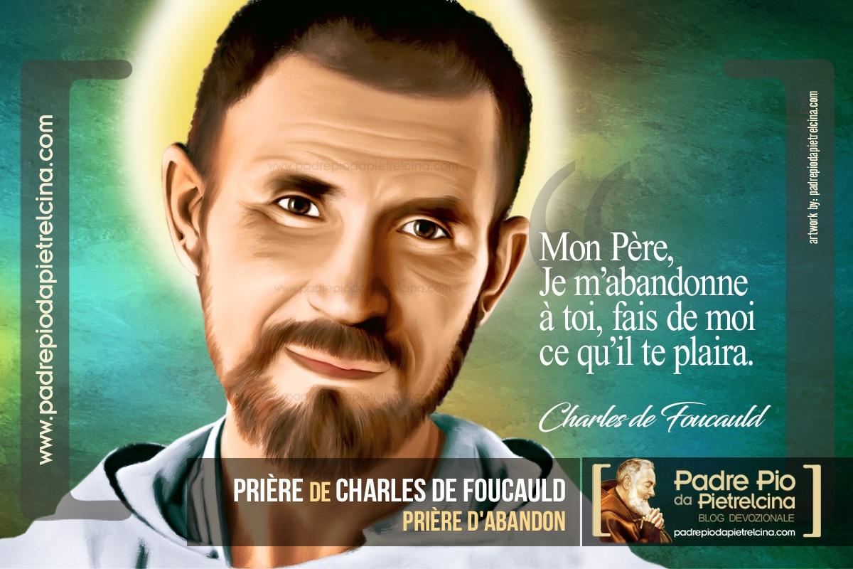 Charles de Foucauld Prière d'Abandon