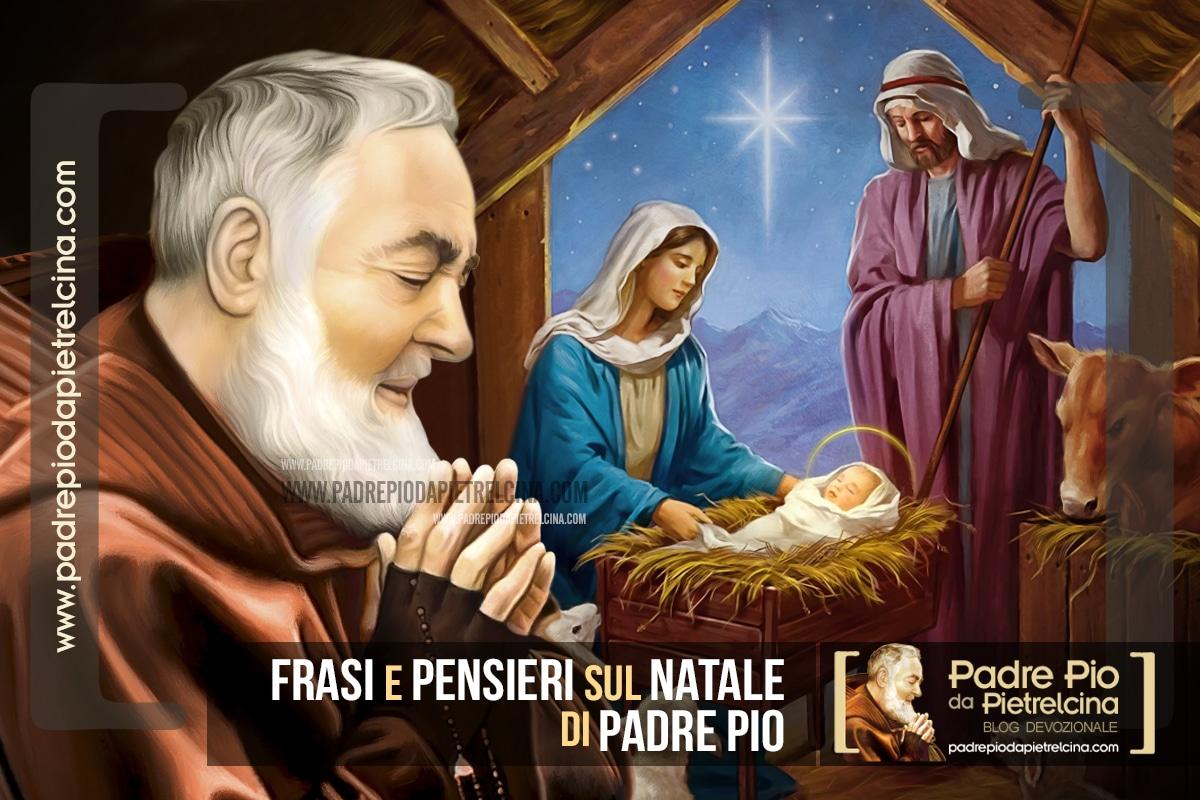 Frasi e Pensieri sul Natale di Padre Pio