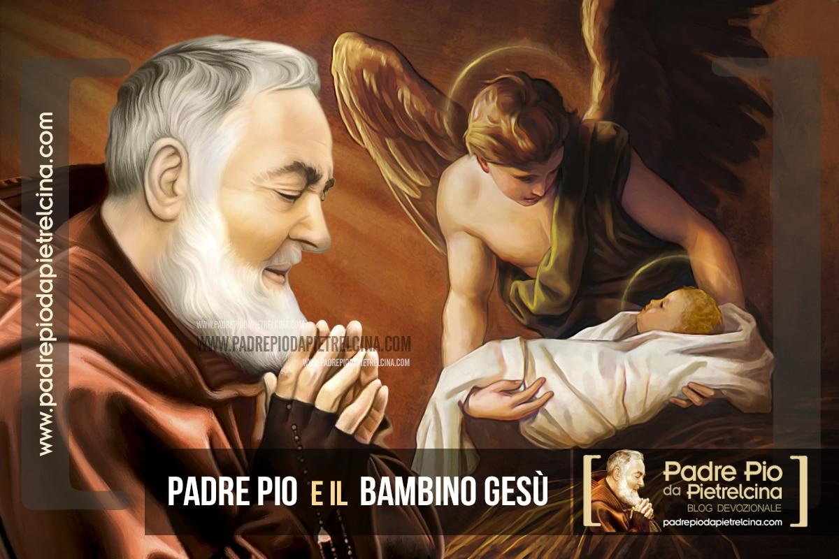 Padre Pio, Gesù Bambino e il Natale