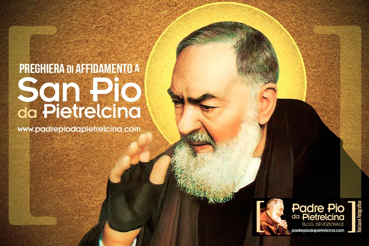Preghiera di intercessione e affidamento a San Pio da Pietrelcina
