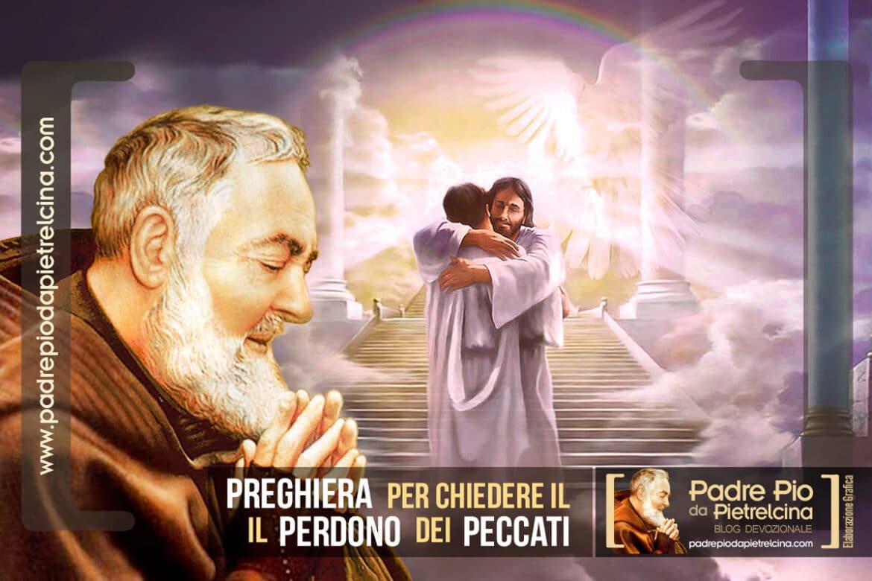 Preghiera per chiedere il perdono dei peccati a Padre Pio