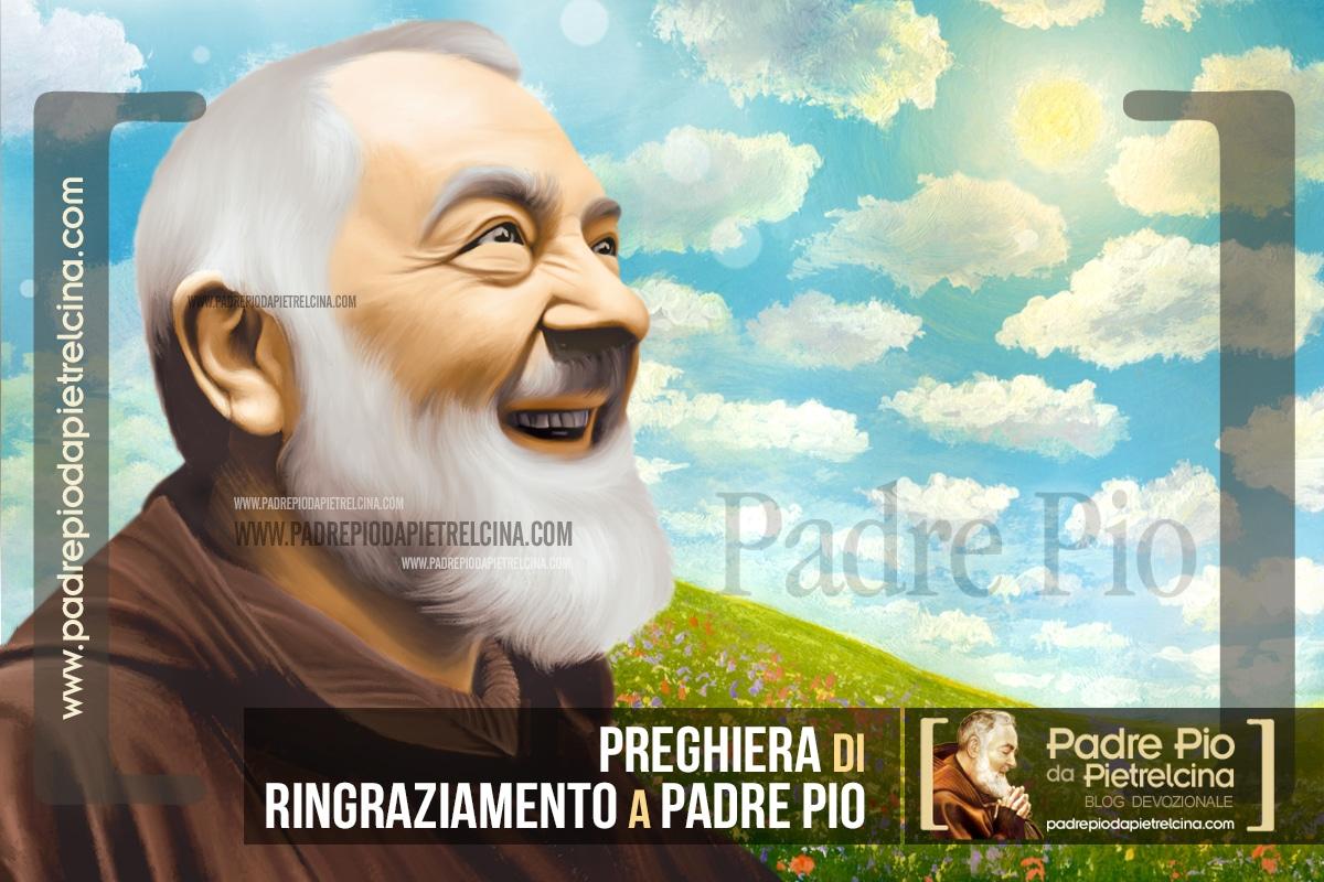 Preghiera di Ringraziamento a Padre Pio (gratitudine e riconoscenza)