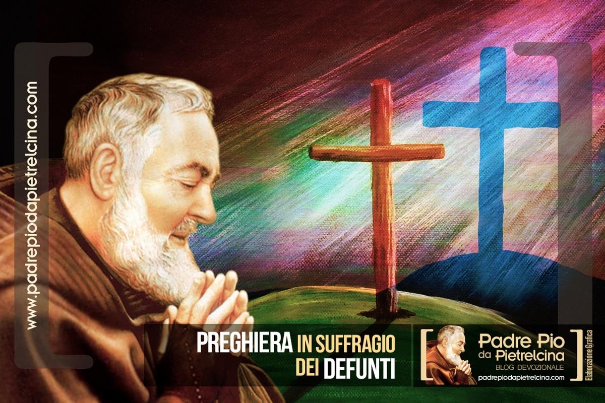 Preghiera in suffragio dei Defunti a Padre Pio