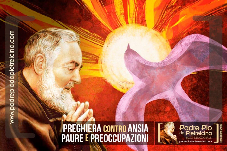 Preghiera a Padre Pio contro l'Ansia, la Paura e le Preoccupazioni