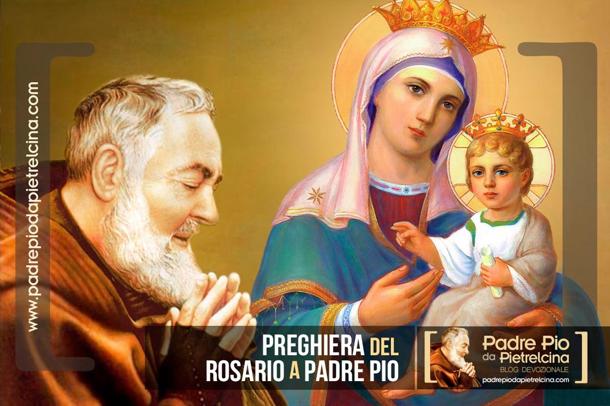 Rosario di Padre Pio - Preghiera del Rosario