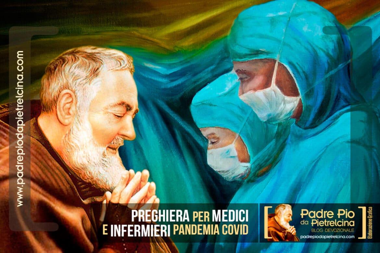 Preghiera per Medici e Infermieri pandemia covid Coronavirus