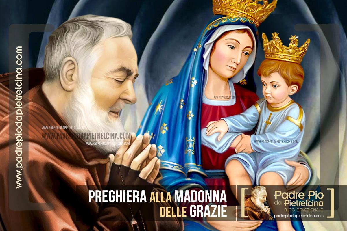 Preghiera di Padre Pio alla Madonna delle Grazie