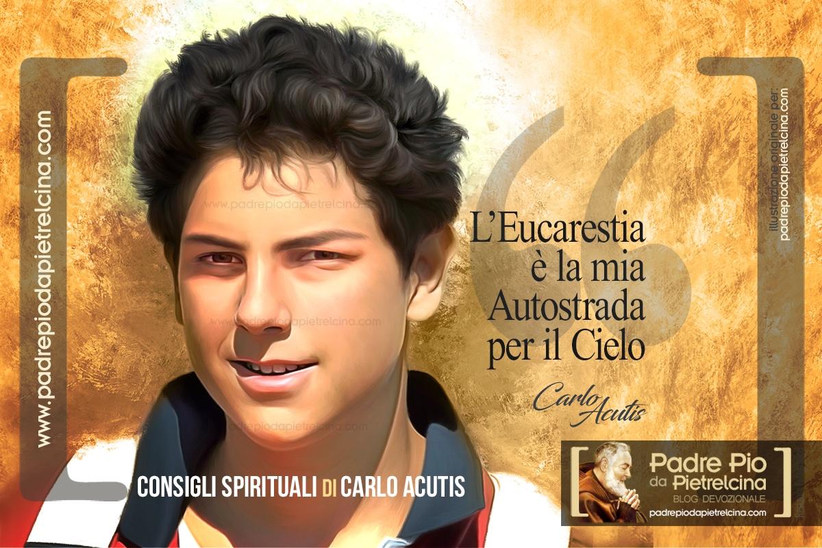 I consigli spitiruali del Beato Carlo Acutis per una fede forte
