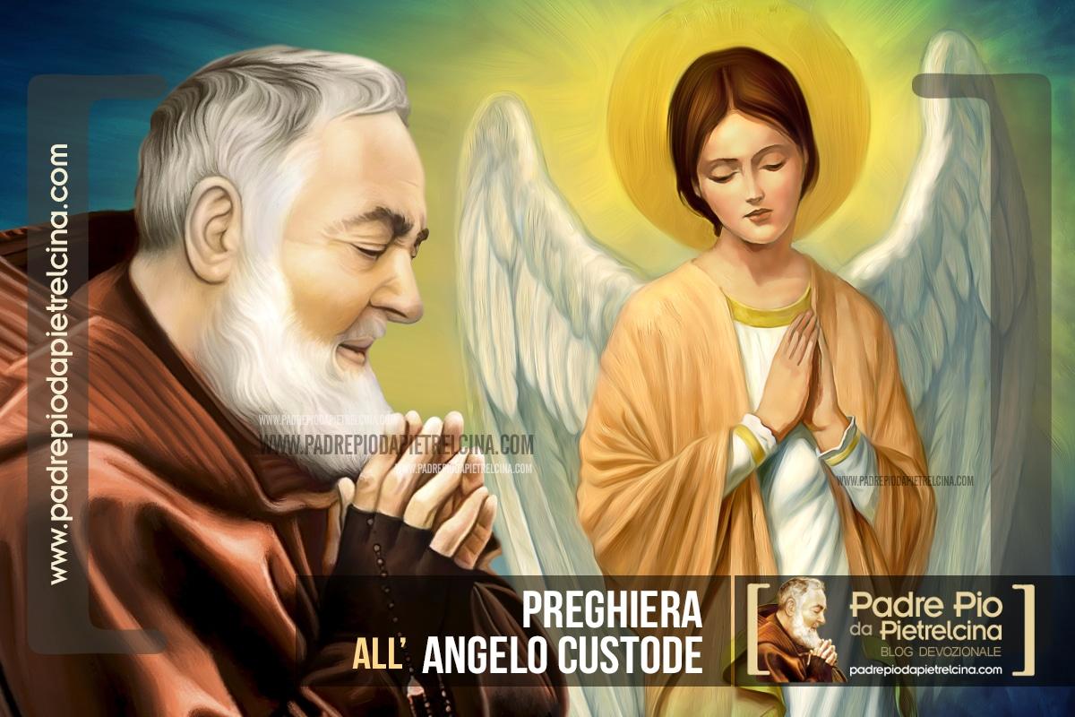 Preghiera di Padre Pio all'Angelo Custode