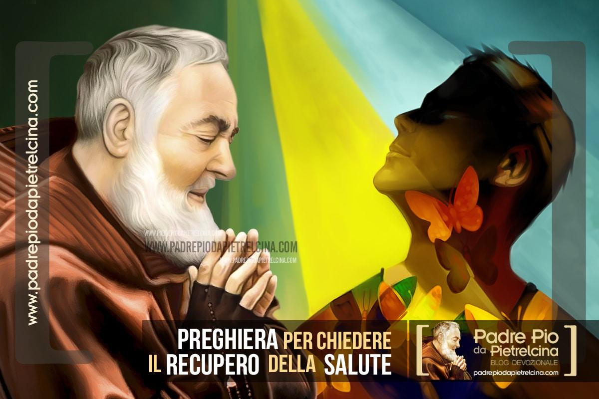Preghiera a Padre Pio per migliorare il tuo stato di Salute