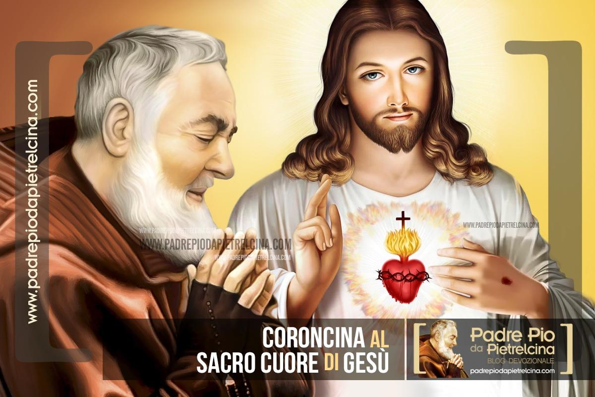 Coroncina al Sacro Cuore di Gesù di Padre Pio