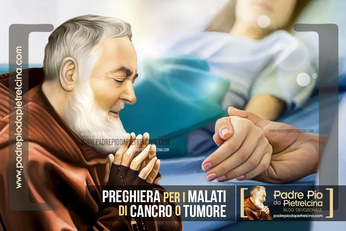 Preghiera per i malati di Cancro o un Tumore a Padre Pio