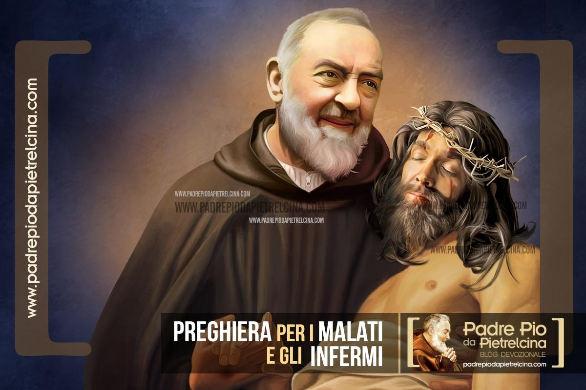 Preghiera per i Malati e gli Infermi a Padre Pio