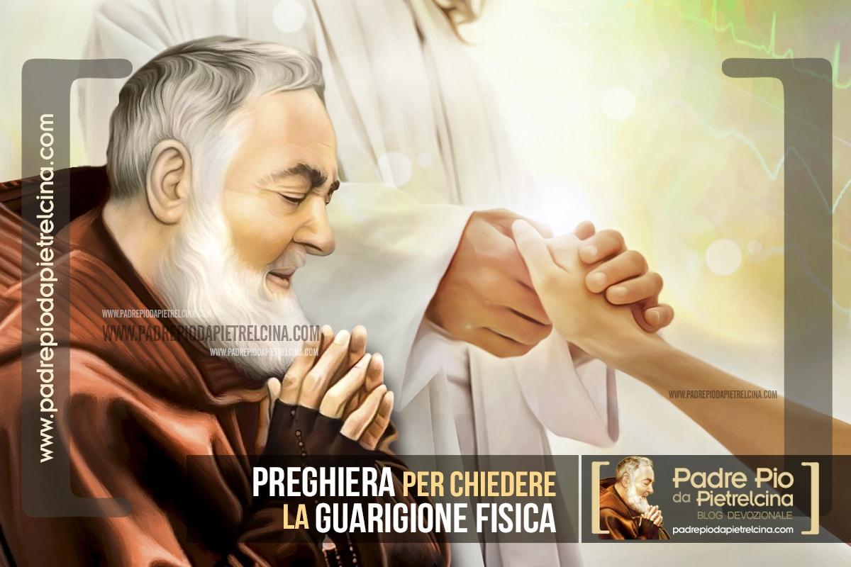 Preghiera per la Guarigione Fisica a Padre Pio