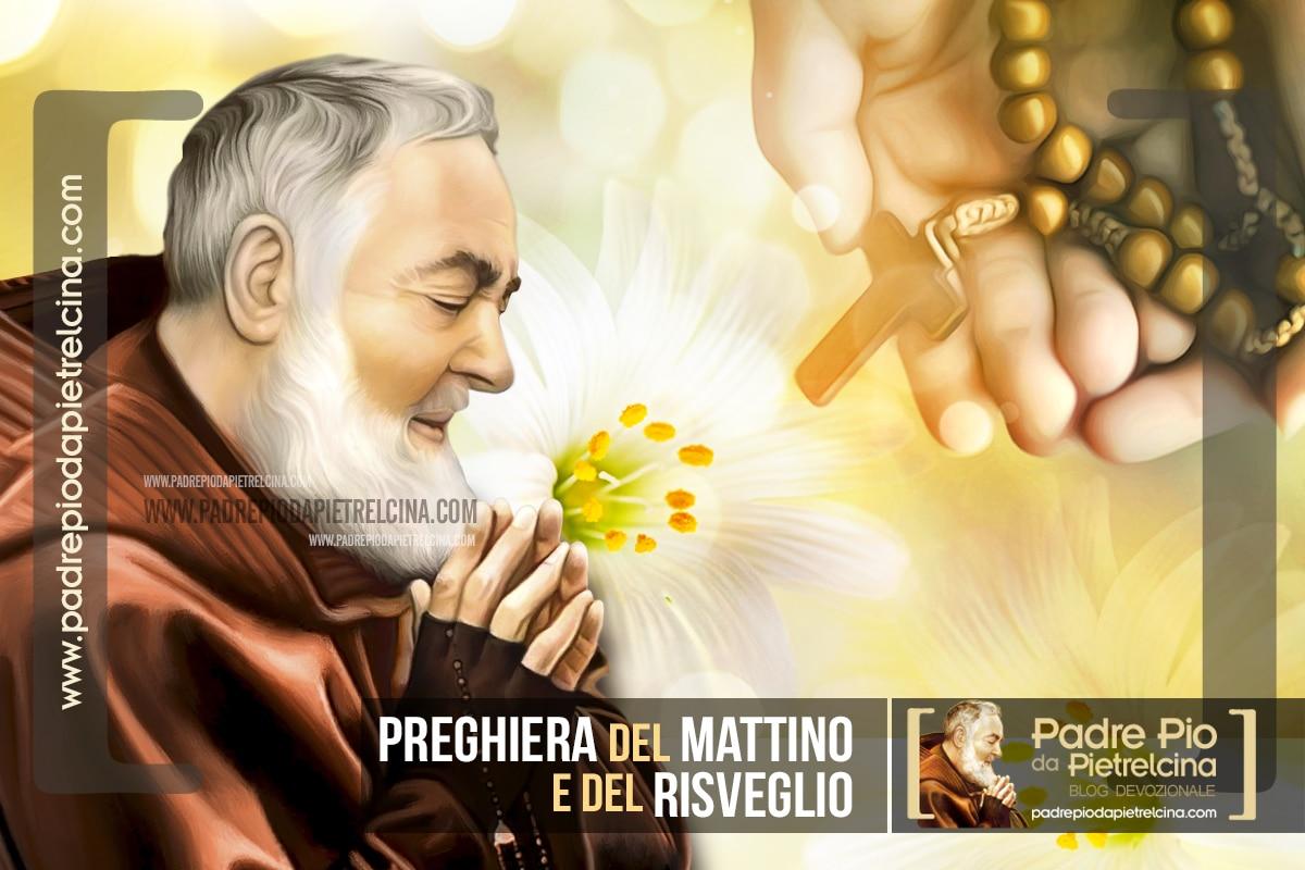 Preghiera del Mattino e del Risveglio a Padre Pio