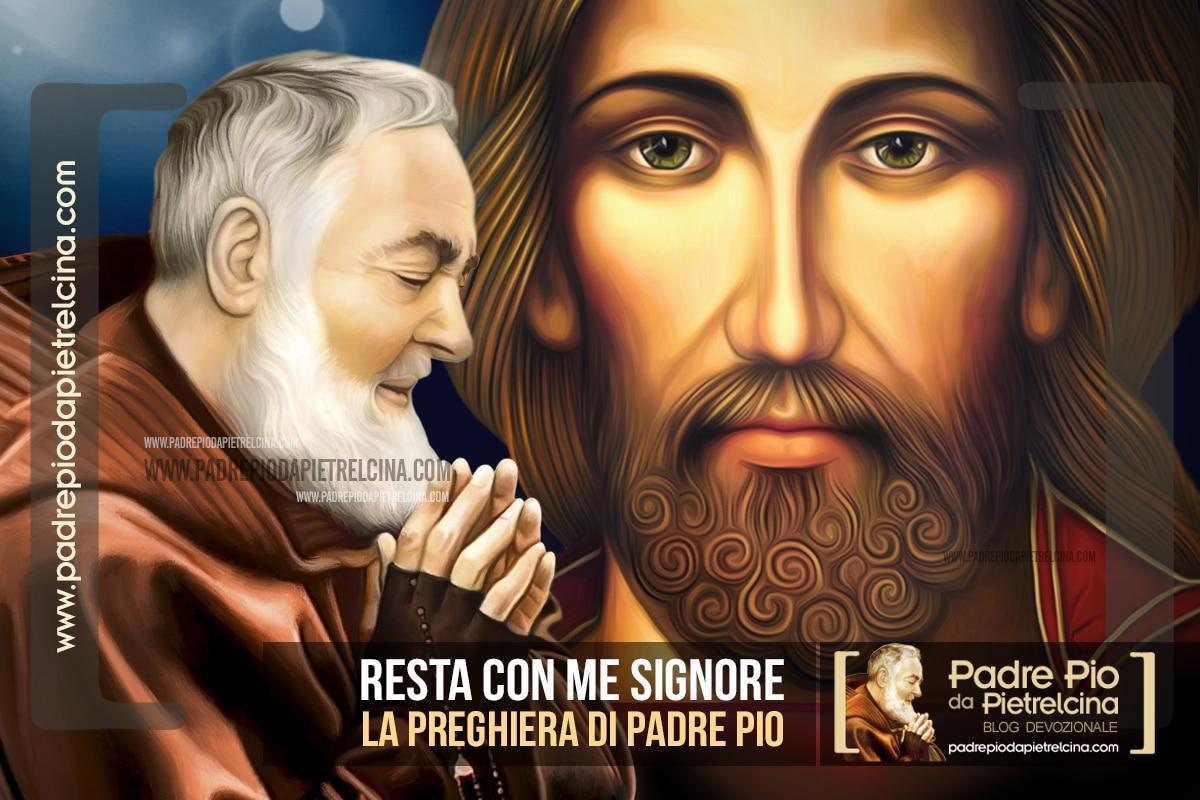 Resta con me Signore | La preghiera di Padre Pio